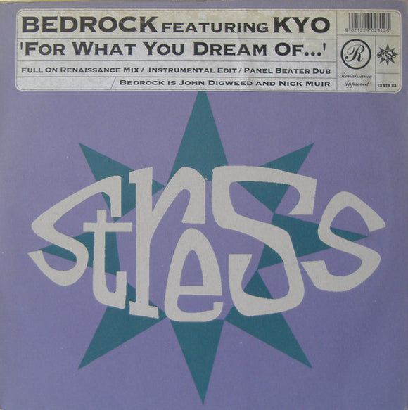 Bedrock - For What You Dream Of...