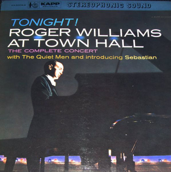 Roger Williams - Tonight! Roger Williams At Town Hall