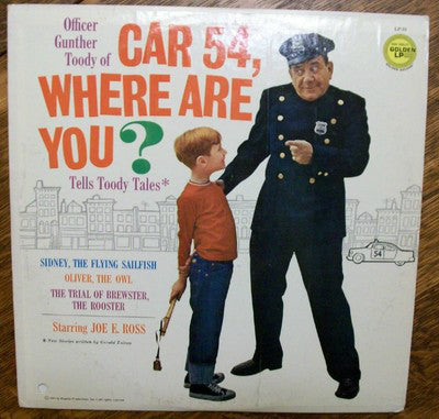 Joe E. Ross - Car 54, Where Are You?