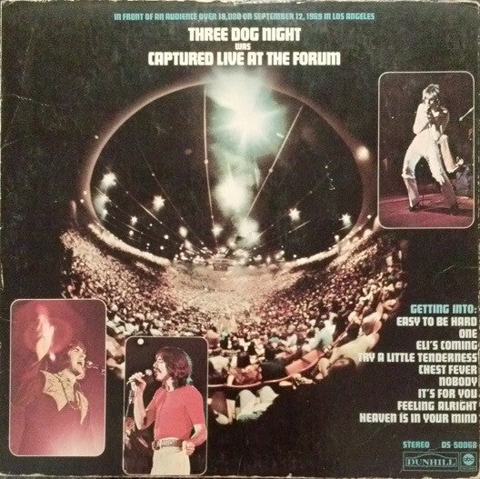 Three Dog Night - Captured Live At The Forum