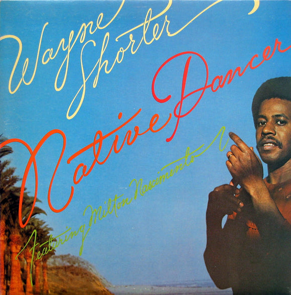 Wayne Shorter - Native Dancer