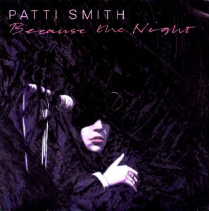 Patti Smith - Because The Night