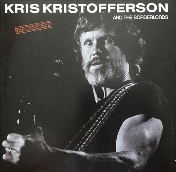 Kris Kristofferson - Repossessed