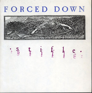 Forced Down - Stifle