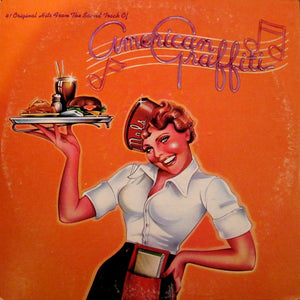 Various - 41 Original Hits From The Sound Track Of American Graffiti