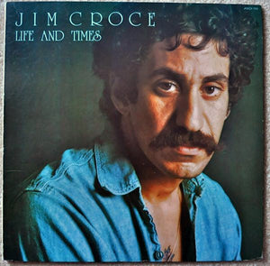 Jim Croce - Life And Times