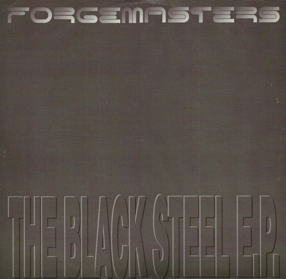 Forgemasters - The Black Steel E.P.