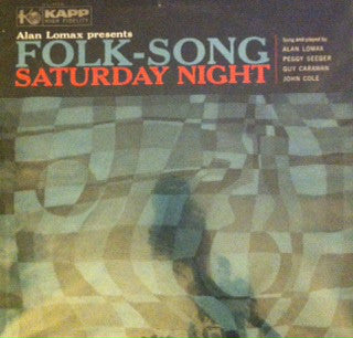 Alan Lomax - Folk-Song Saturday Night