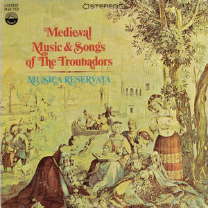 Musica Reservata - Medieval Music & Songs Of The Troubadors