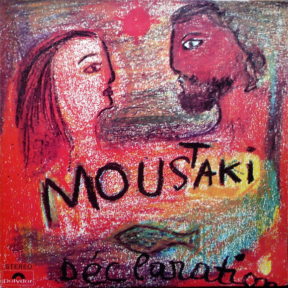Georges Moustaki - Déclaration