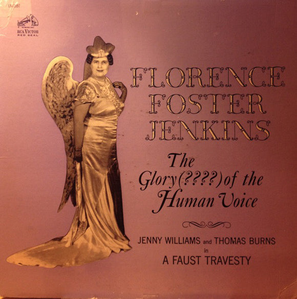 Florence Foster Jenkins / Jenny Williams And Thomas Burns  - A Faust Travesty
