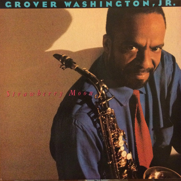 Grover Washington, Jr. - Strawberry Moon