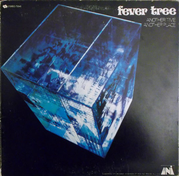 Fever Tree - Another Time, Another Place