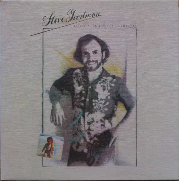 Steve Goodman - Jessie's Jig And Other Favorites