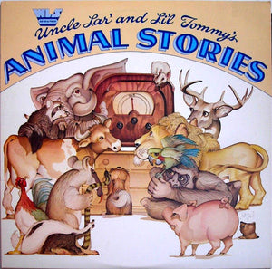 Uncle Lar' & Li'l Tommy - Animal Stories