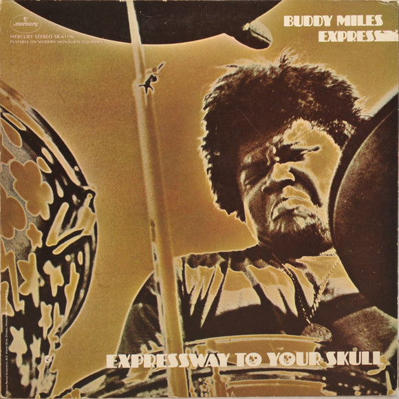 Buddy Miles Express - Expressway To Your Skull