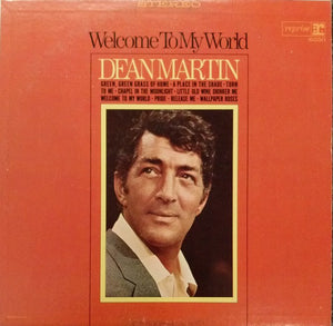 Dean Martin - Welcome To My World
