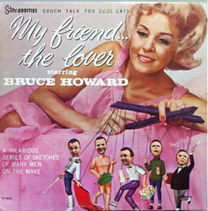 Bruce Howard - My Friend... The Lover