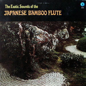Watazumido - The Exotic Sounds Of The Japanese Bamboo Flute