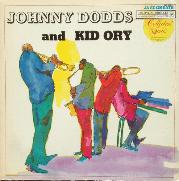 Johnny Dodds - Johnny Dodds And Kid Ory