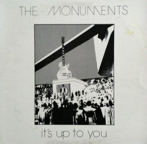 The Monuments - It's Up To You