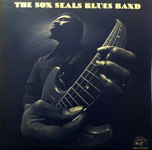 The Son Seals Blues Band - The Son Seals Blues Band