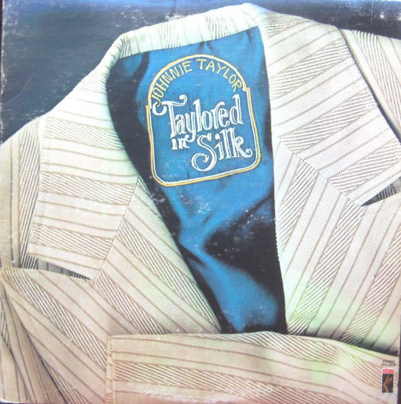 Johnnie Taylor - Taylored In Silk