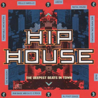Various - Hip House - The Deepest Beats In Town