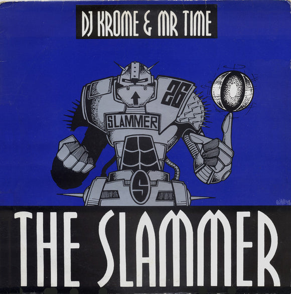 Krome & Time - The Slammer