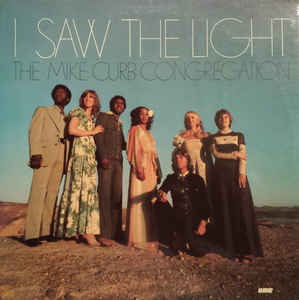 The Mike Curb Congegation - I Saw The Light