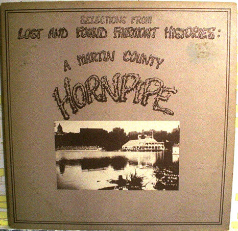 A Martin County Hornpipe - Lost And Found Fairmont Histories