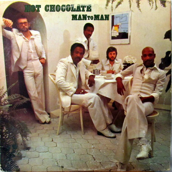 Hot Chocolate - Man To Man