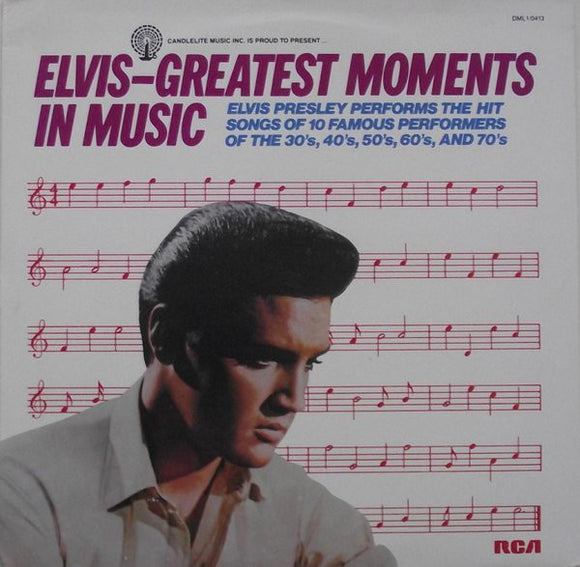 Elvis Presley - Greatest Moments In Music