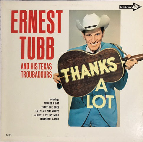 Ernest Tubb - Thanks A Lot