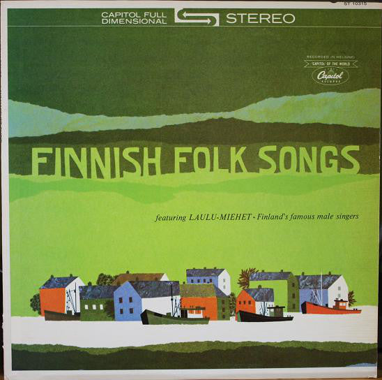 Laulu-Miehet - Finnish Folk Songs