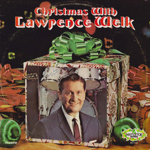 Lawrence Welk - Christmas With Lawrence Welk