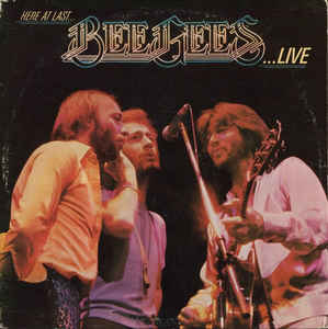 Bee Gees - Here At Last Live