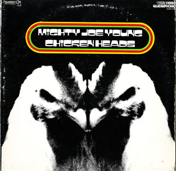 Mighty Joe Young - Chicken Heads