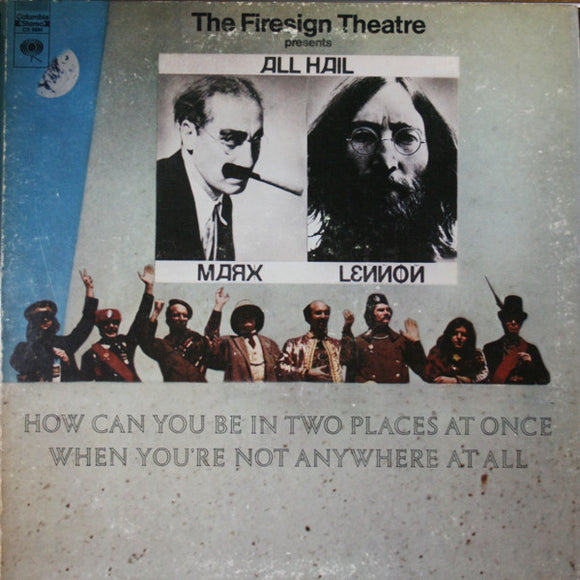 The Firesign Theatre - How Can You Be In Two Places At Once