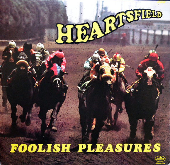 Heartsfield - Foolish Pleasures
