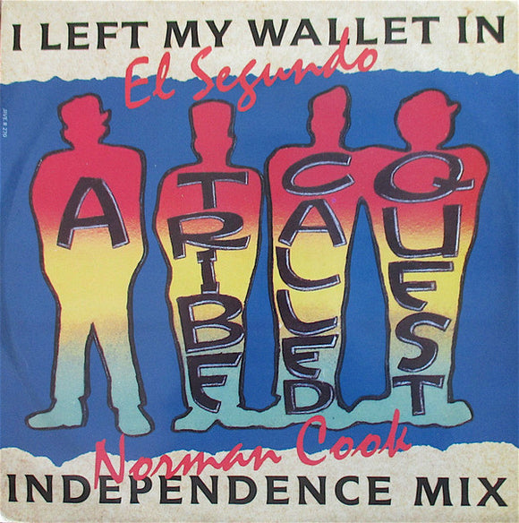 A Tribe Called Quest - I Left My Wallet In El Segundo (Norman Cook Independence Mix)