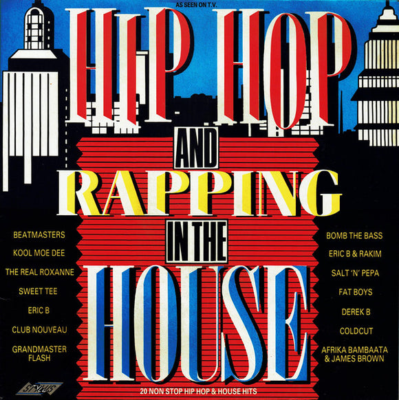 Various - Hip Hop And Rapping In The House