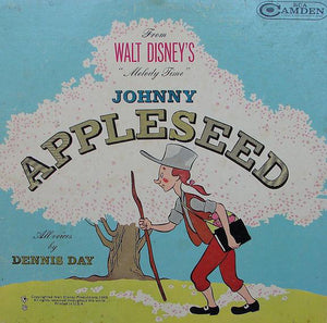 "Dennis Day - From Walt Disney's ""Melody Time"" - Johnny Appleseed / Pecos Bill"