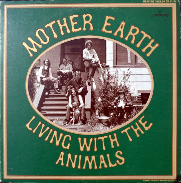 Mother Earth - Living With The Animals