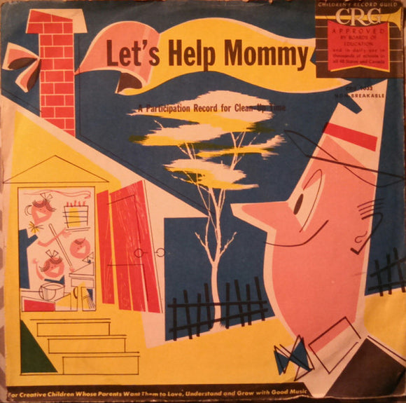 Norman Rose - Let's Help Mommy