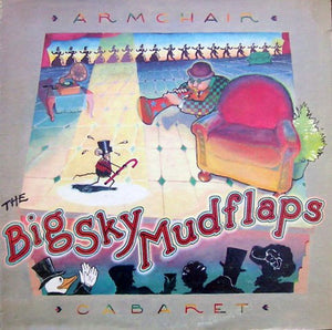 The Big Sky Mudflaps - Armchair Cabaret