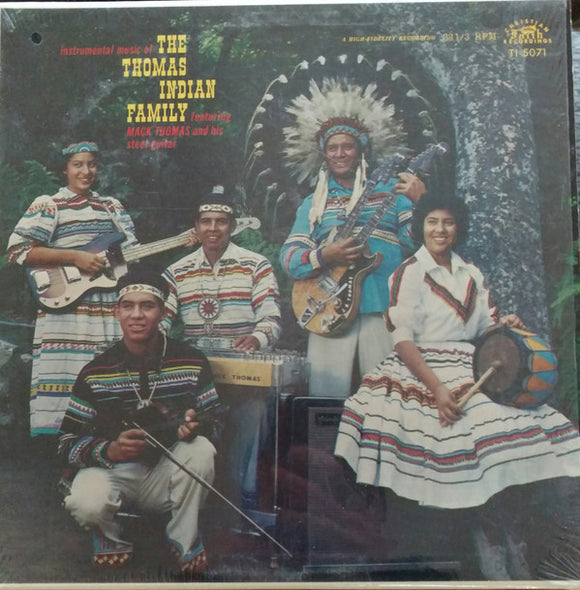 The Thomas Indian Family - Instrumental Music Of The Thomas Indian Family Featuring Mack Thomas And His Steel Guitar
