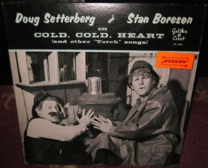 "Doug Setterberg - Sing Cold, Cold, Heart And Other ""Torch"" Songs"