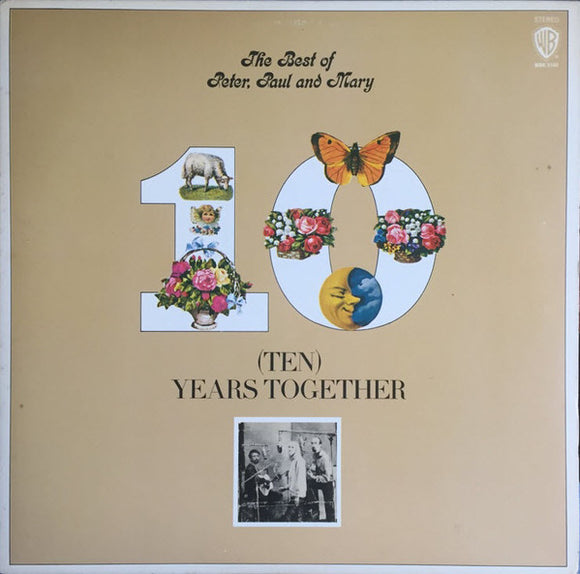 Peter, Paul & Mary - Ten Years Together