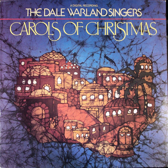 Dale Warland Singers - Carols Of Christmas
